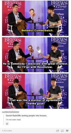 Daniel sorting Benedict into Ravenclaw.