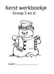Altijd goed te gebruiken, een werkboekje met klaaropdrachten rondom kerst voor je groep 5 en 6. lessen van, groep 56, van lisa