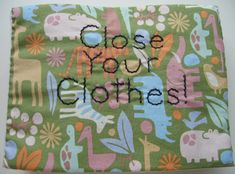 forty-two roads: Close Your Clothes!