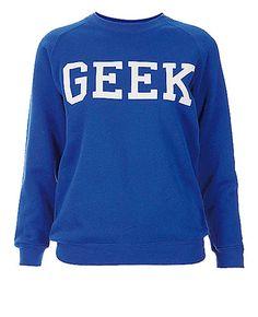 Slogan sweatshirts: Slogan sweatshirts: the wish list