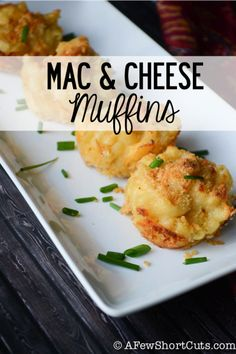 The perfect appetizer! Try these epic Mac & Cheese Muffins