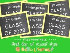 Class Of .... Posters. For grades Pre-K through 8th. Free.