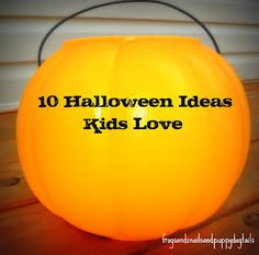 10 Halloween Ideas Kids Love