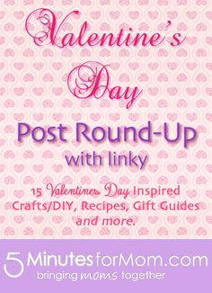 We've rounded up some great Valentine's Day inspired posts plus come link up yours or other great Valentine's Day posts you know of! #Valentine's #Linky