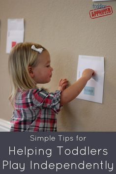 Simple Tips for Helping Toddlers Play Independently. Also useful for helping children develop delayed or absent play skills in a therapeutic setting. Good blog for fun kid stuff