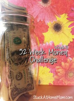 52 Week Money Challenge Week 11 Printable! Get a jar and each week put in the amount listed. It starts with one buck and goes up by one more each week. By the last week of the year you will have $1,378.00!!! Print and stick the chart right into the big jar, or tape onto it so it wont get lost. Fun and pretty do-able!