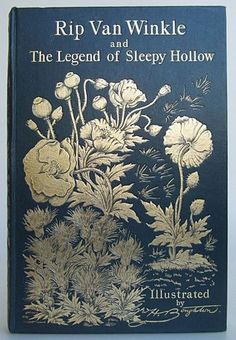 Rip Van Winkle and the Legend of Sleepy Hollow by Washington Irving,   published in London by Macmillan and Co., 1893. First edition