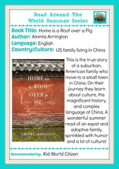 Learn about Chinese language and culture with this recommendation of Home is a Roof Over a Pig from Kid World Citizen.
