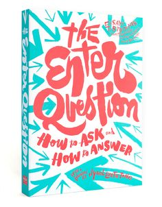 The Enter Question is an anthology of essays from students of San Francisco International High School. This is an annual book created by 826 Valencia. Lettering by Eric Marinovich, Art Direction: Jody Worthington.
