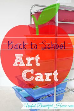 Back to School Art Cart from Useful Beautiful Home