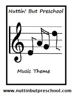 » Music Lesson Plan Theme Nuttin' But Preschool .Great Website! List of some really fun songs and ways to teach them in fun ways to the kids