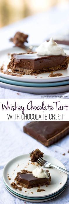 Sophisticated and elegant chocolate-whisky ganache tart. Perfect for ...