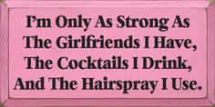 lol lying friends quotes, life, funni quot, friend traci, strong, girlfriends, drinks, cocktails, live