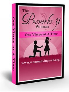 FREE Proverbs 31 eBook - One Virtue At A Time by Courtney Joseph, WomenLivingWell.org