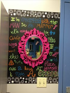 Leader in Me inspired mirror in my classroom. Chalkboard paint and neon paint markers. Mirror from Hobby Lobby :)