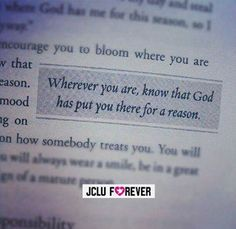 Wherever you are, know that #God has put you there for a reason.