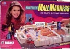 Mall Madness! Yes! Loved this I think my friend and I had to buy a second one because we played the first too much!!!
