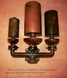 These whistles, recovered from Titanic, are apparently the largest ever made.