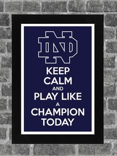 Go Irish- Notre Dame Keep Calm