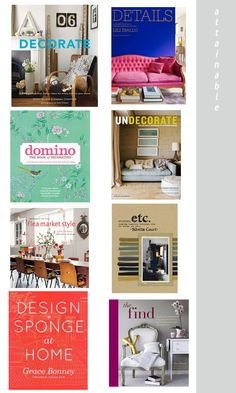 Most attainable design books, everyone needs these if not just for styling in your shelves.  www.stylebyemilyhenderson.com