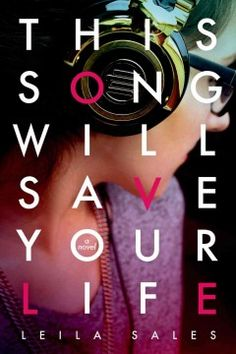 This Song will Save Your Life by Leila Sales - Nearly a year after a failed suicide attempt, sixteen-year-old Elise discovers that she has the passion, and the talent, to be a disc jockey.