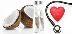 Coconut Oil is Beneficial for Your Heart: Shining the Truth on Mainstream Media's Negative Attacks Against Coconut Oil