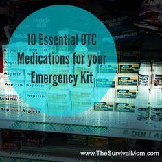 10 Essential OTC Medications for Your Emergency Kit | www.TheSurvivalMom.com