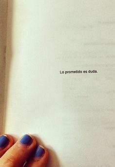 Lo prometido es duda