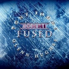 """Slip Away"" [Tony Iommi / Glenn Hughes] ""Fused"" (2005)"