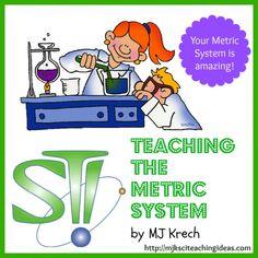 Teaching the Metric System by MJ Krech  http://mjksciteachingideas.com/store.html#metric