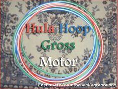 Hula Hoop Gross Motor