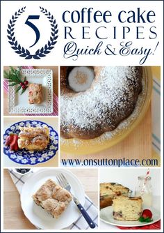 5 coffee cake recipes that are delicious, quick and easy!