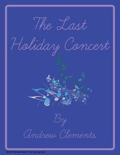 The Last Holiday Concert Teaching Novel Unit ~ Common Core Standards