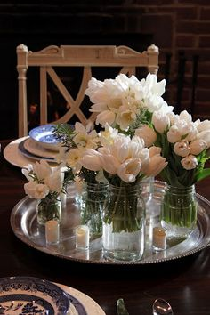 All Things Farmer: Set for Spring, white tulips, mason jars, silver tray...
