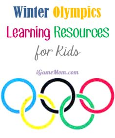 Winter Olympic Learning Resources for Kids - about the sports and beyond #kidlit