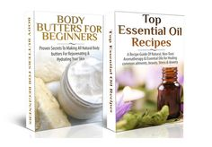 Get these informational DIY skin care kindle ebooks - Body Butters for Beginners & Top Essential Oil Recipes ebooks - free today from Amazon!