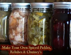 Make Your Own Spiced Pickles, Relishes & Chutney's