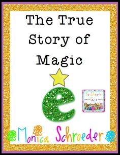 This is a 43 page download that tells the true story of how e got its magic. Included in this file will receive a mini book version of the story for your class to illustrate and trace e-s. You will also receive a video of the story for your class to follow along.  $9.99