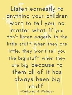 a mother's wise words...