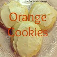 Sweet Saturday: Orange Cookies - Adventures of a Jayhawk Mommy