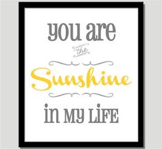 You Are My Sunshine Print  For the home or by CoCoStineDesigns, $15.00