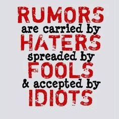 Yeah go ahead haters I don't care what you say only people who are bored with there lives will except that roomer