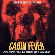 Cabin Fever: Original Motion Picture Soundtrack