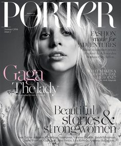 Lady gaga on porter magazine. Geez, she looks so natural.