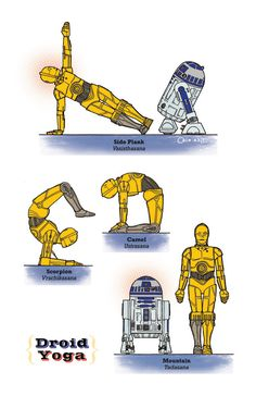 """Just for fun... Droid Yoga The """"Star Wars"""" Guide To Yoga. Diagrams by Rob Osborne."""