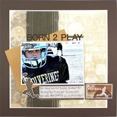 Football Additions Scrapbooking Layout Idea from Creative Memories