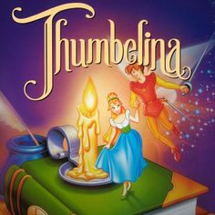 Thumbelina...love this version