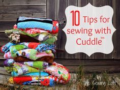 Sewing with Cuddle: Tips and Tricks