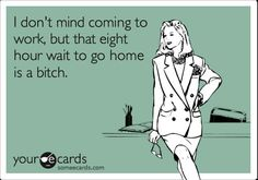 laugh, ecard, stuff, funni, funny quotes, humor, hour wait, true stories, thing