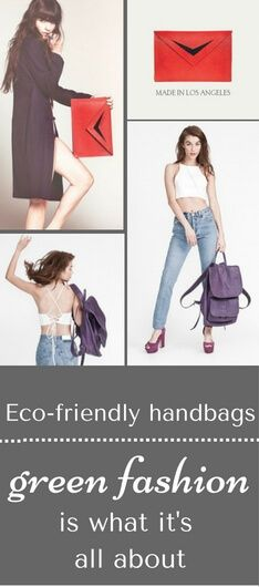 Eco-friendly handbags are made by the best fabrics without ANY animal products! #eco-friendlyfashion #eco-friendlyhandbags #greenfashion #simon+krull